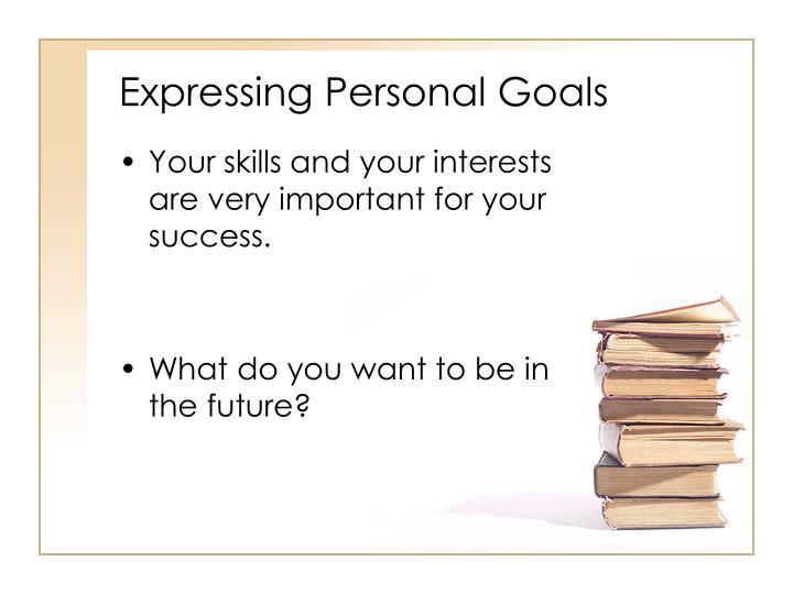 Expressing personal goals