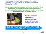 generar efectivas oportunidades de inclusi n social
