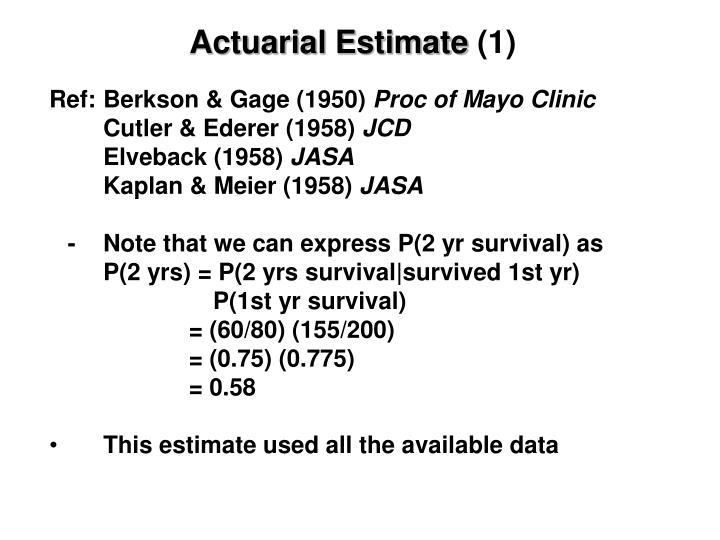 Actuarial Estimate