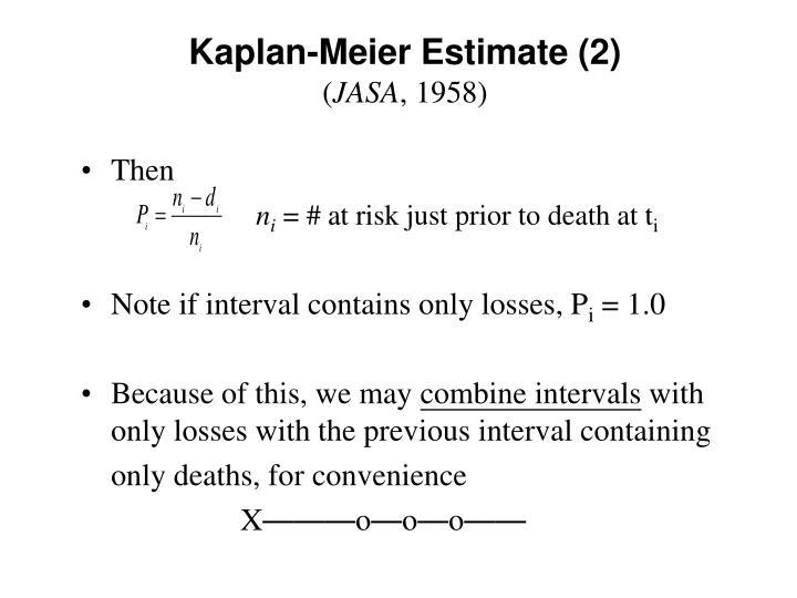 Kaplan-Meier Estimate (2)
