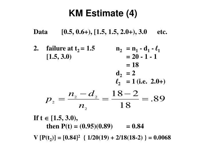 KM Estimate (4)