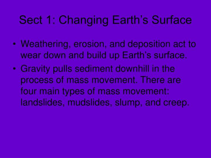 Sect 1: Changing Earth's Surface