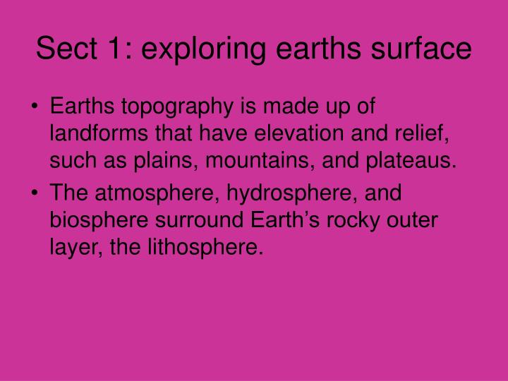 Sect 1: exploring earths surface