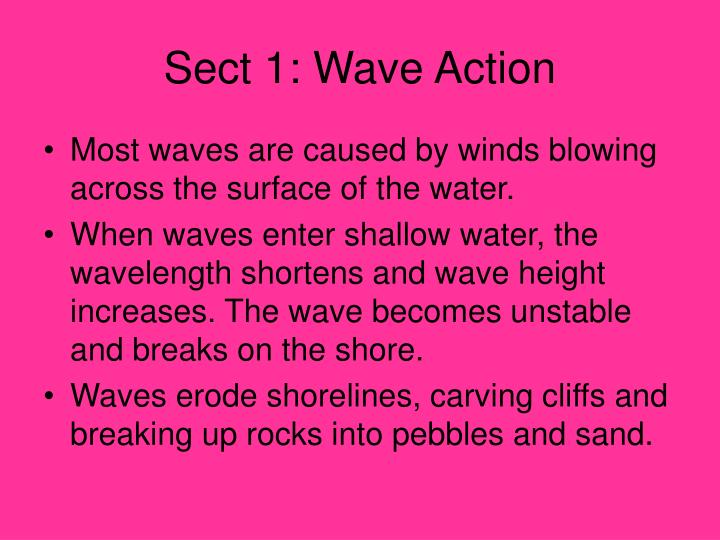 Sect 1: Wave Action