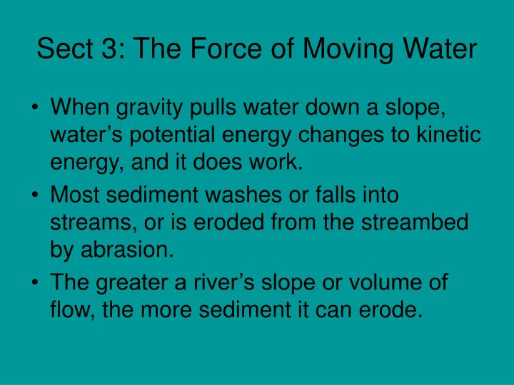 Sect 3: The Force of Moving Water