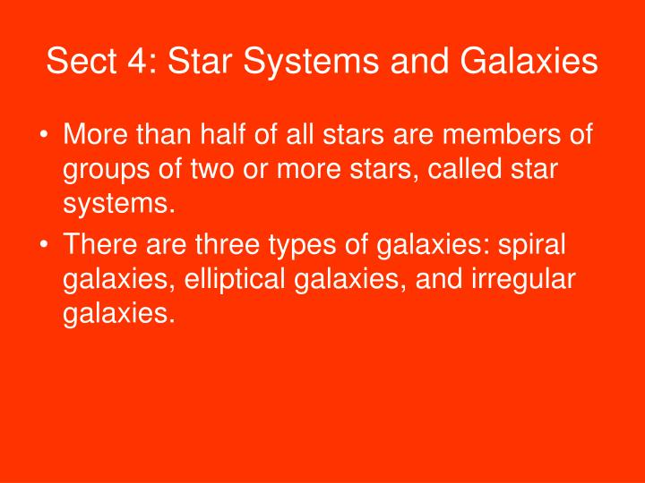 Sect 4: Star Systems and Galaxies