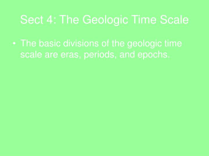 Sect 4: The Geologic Time Scale