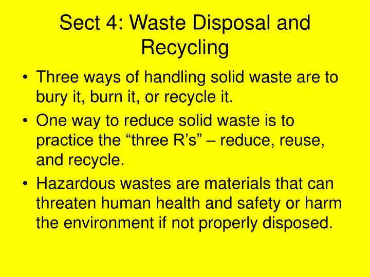 Sect 4: Waste Disposal and Recycling