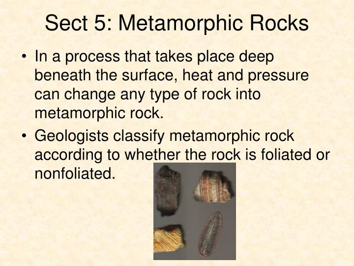 Sect 5: Metamorphic Rocks
