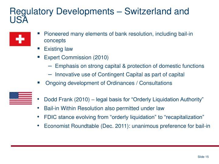 Regulatory Developments – Switzerland and USA