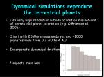 dynamical simulations reproduce the terrestrial planets