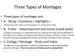 three types of montages