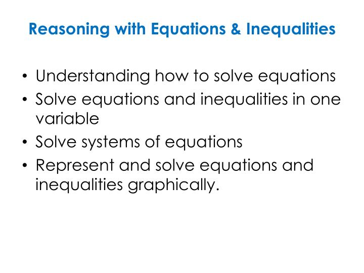 Reasoning with Equations & Inequalities