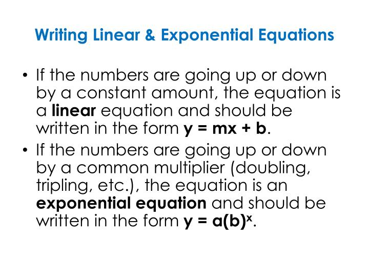 Writing Linear & Exponential Equations