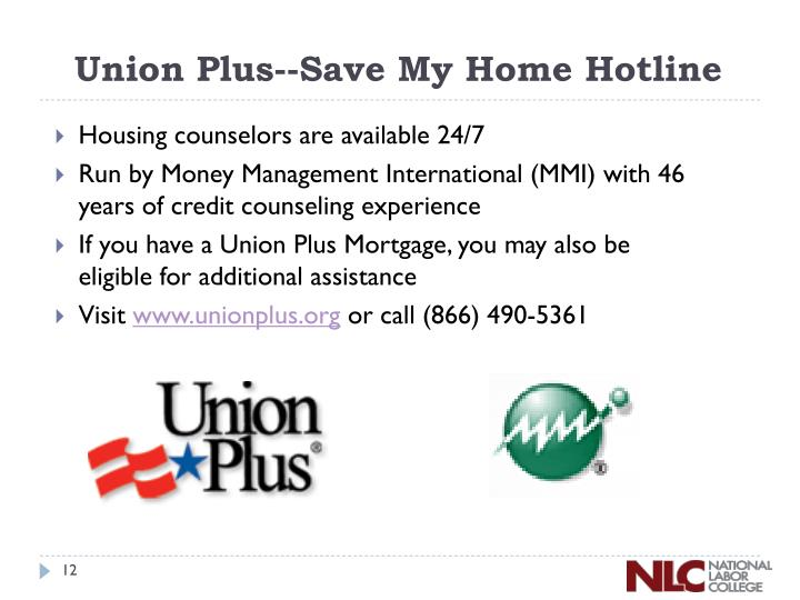 Union Plus--Save My Home Hotline