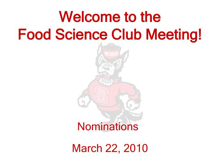 welcome to the food science club meeting n.