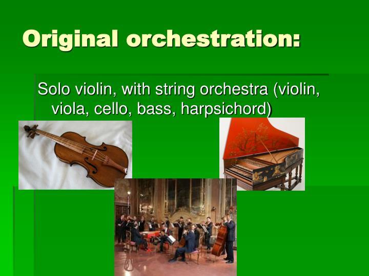 Original orchestration:
