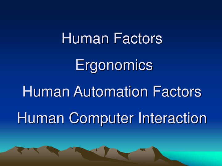 human factors and ergonometric essay Buy exclusive whole life concept paper part 2 essay this implies that it is vital to identify the factors that contribute to a essential commodities for human.