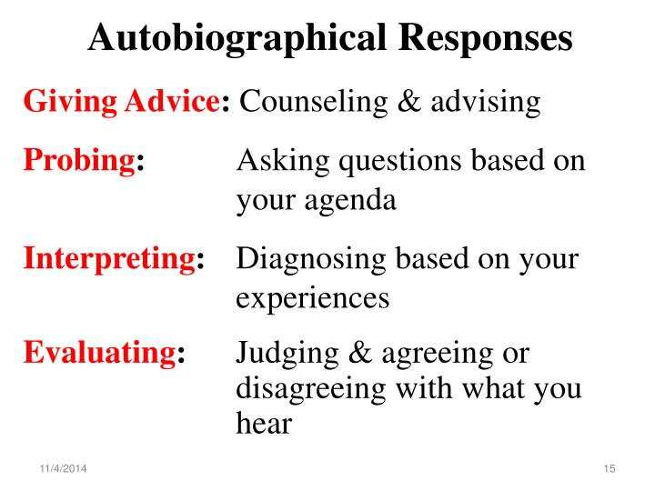Autobiographical Responses