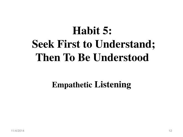 Habit 5: