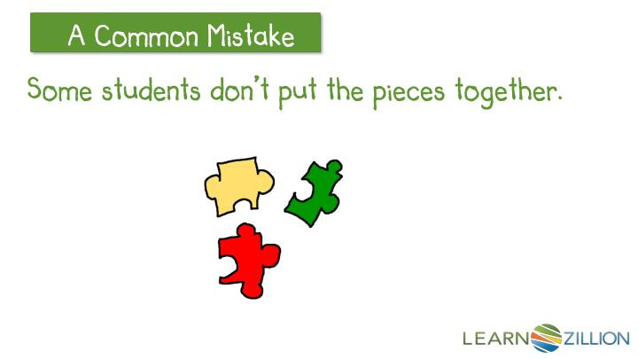 Some students don't put the pieces together.