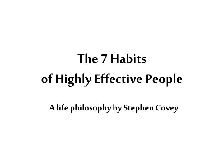 the 7 habits of highly effective people n.