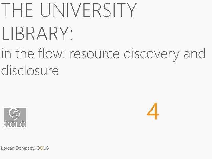 The university library in the flow resource discovery and disclosure