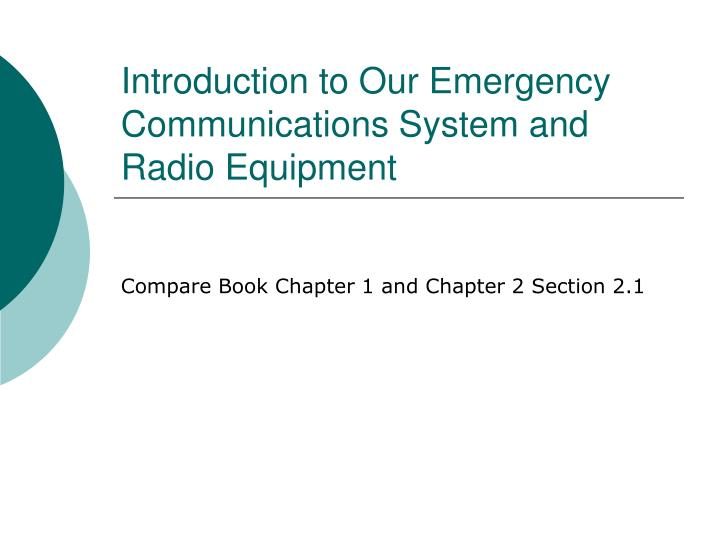 introduction to our emergency communications system and radio equipment n.