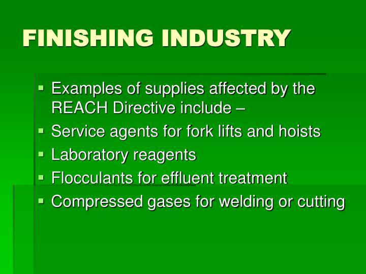 Finishing industry