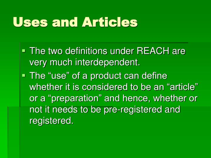 Uses and Articles