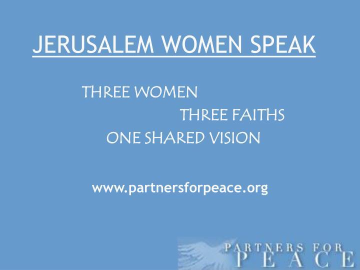 JERUSALEM WOMEN SPEAK