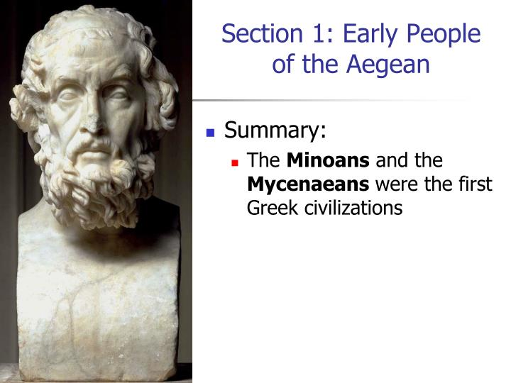 Section 1 early people of the aegean
