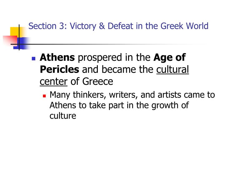 Section 3: Victory & Defeat in the Greek World