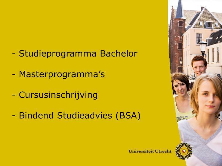Studieprogramma bachelor masterprogramma s cursusinschrijving bindend studieadvies bsa