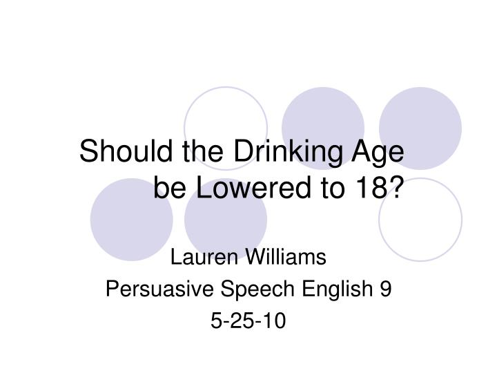 should the legal drinking age be lowered to essay docoments essay on drinking age