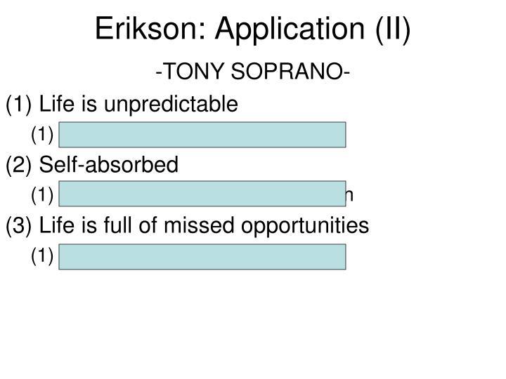 Erikson: Application (II)