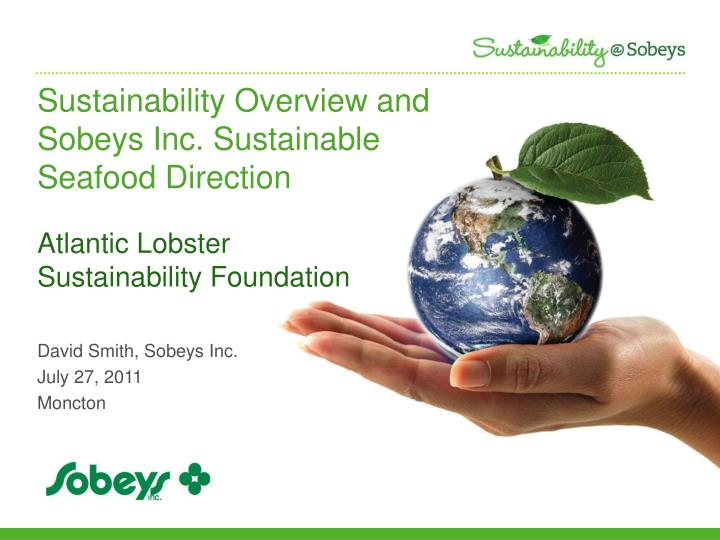 sustainability overview and sobeys inc sustainable seafood direction n.