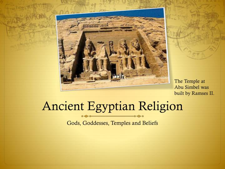 an analysis of religion in the ancient egyptian civilization The second part required the writing of a comparative analysis of two works of ancient art ancient civilization really ancient egyptian religion.