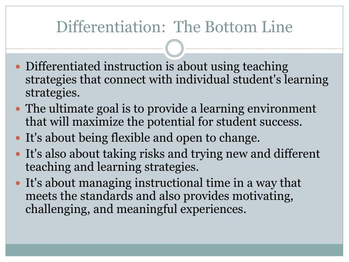 Differentiation:  The Bottom Line