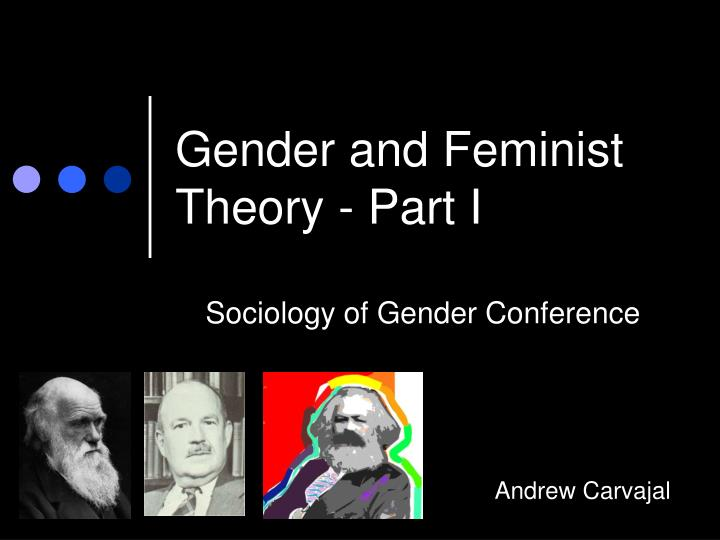 gender and feminist theory part i n.