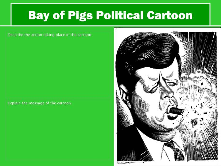 Bay of Pigs Political Cartoon