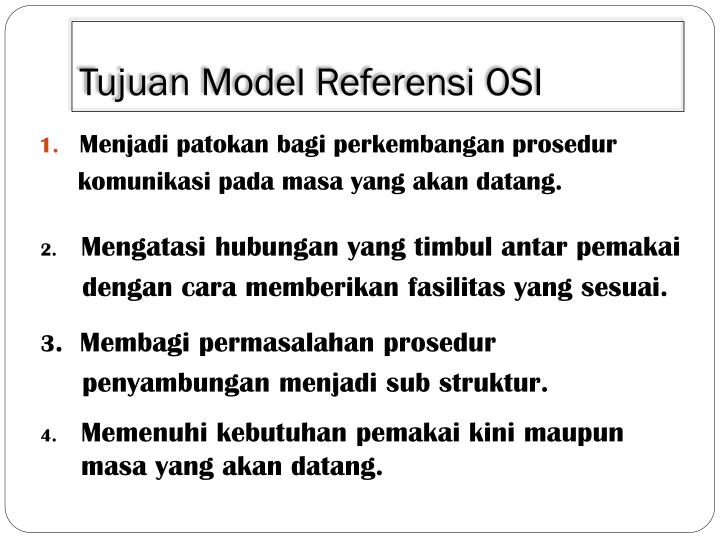 Tujuan model referensi osi