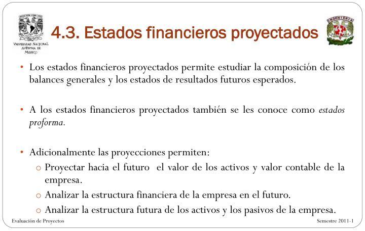 4.3. Estados financieros proyectados