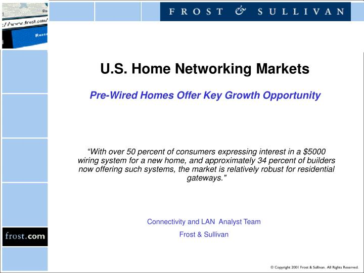 U s home networking markets pre wired homes offer key growth opportunity