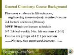 general chemistry course background
