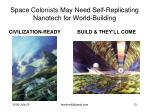 space colonists may need self replicating nanotech for world building