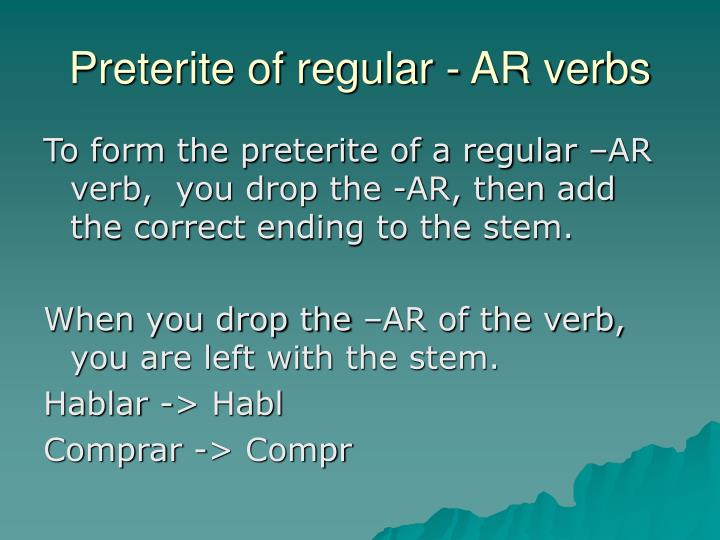 Preterite of regular - AR verbs
