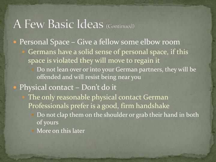 A Few Basic Ideas
