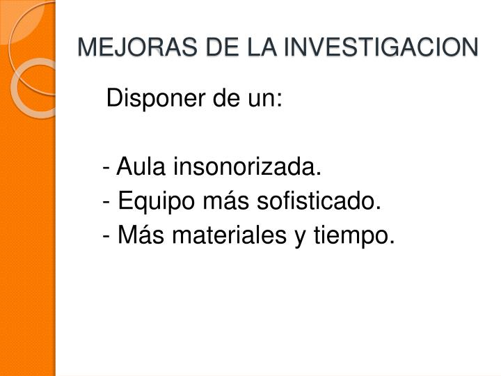 MEJORAS DE LA INVESTIGACION