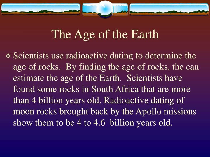 how does radioactive dating determine the age of earth